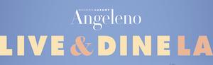 LivE & DiNE LA
