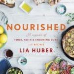 "Ancient Cultural Cuisines Influence Lia Huber's ""Nourished"" Memoir"